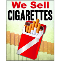 We Sell CIGARETTES Sign