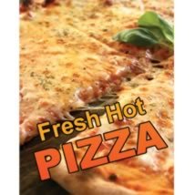 Fresh Hot Pizza - Poster Sign