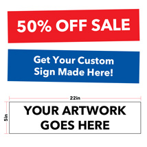 Custom Sign - 22 in. wide x 5 in. high